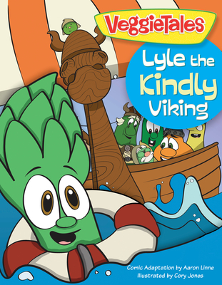 Lyle the Kindly Viking - Big Idea Entertainment LLC, and Linne, Aaron (Adapted by)
