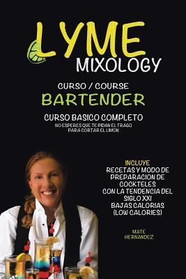 Lyme Mixology Curso - Hernandez, Mate