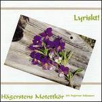 Lyriskt! - Knut Sönstevold (bassoon); Hagersten Motet Choir (choir, chorus)