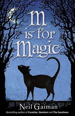 M is for Magic - Gaiman, Neil