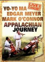 Ma/Meyer/O'connor: Appalachian Journey- Live in Concert