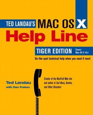 Mac OS X Help Line - Landau, Ted, and Frakes, Dan