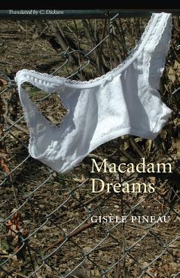Macadam Dreams - Pineau, Gisele