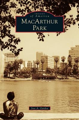 MacArthur Park - Gardea, Jose A