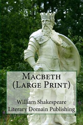 Macbeth - Shakespeare, William, and Publishing, Literary Domain (Prepared for publication by)