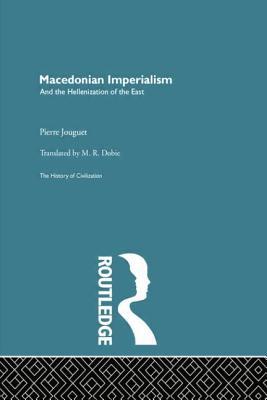 Macedonian Imperialism - Jouguet, Pierre