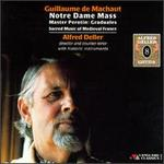 Machaut: Notre Dame Mass; Perotin: Graduals
