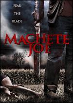 Machete Joe - Sasha Krane