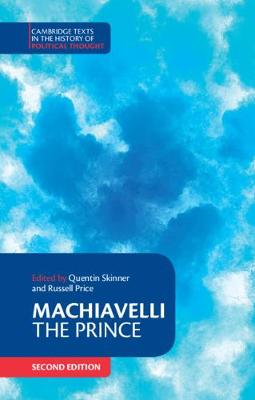 Machiavelli: The Prince - Machiavelli, Niccolo, and Skinner, Quentin (Editor), and Price, Russell (Editor)