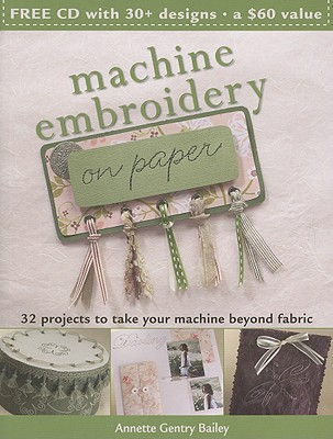 Machine Embroidery on Paper - Bailey, Annette