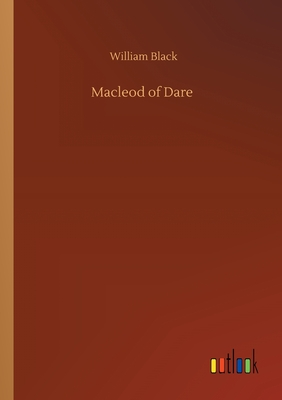Macleod of Dare - Black, William