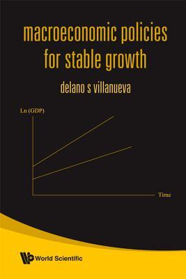 Macroeconomic Policies for Stable Growth - Villanueva, DeLano