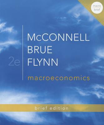 Loose-Leaf Macroeconomics Brief Edition - Isbn:9780077416348 - image 3