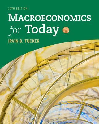 Macroeconomics for Today - Tucker, Irvin B