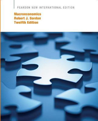 Macroeconomics - Gordon, Robert J.