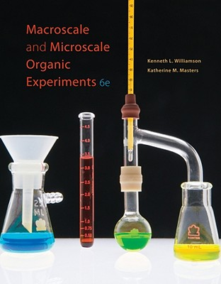 Macroscale and Microscale Organic Experiments - Williamson, Kenneth, and Masters, Katherine M