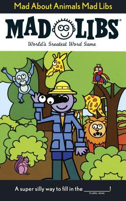 Mad about Animals Mad Libs - Price, Roger
