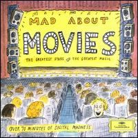 Mad About Movies - Alexis Weissenberg (piano); András Schiff (piano); Berlin Philharmonic Orchestra; Cheryl Studer (soprano); I Musici;...