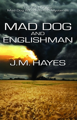 Mad Dog and Englishman - Hayes, J M
