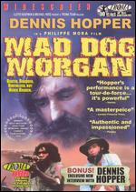 Mad Dog Morgan - Philippe Mora