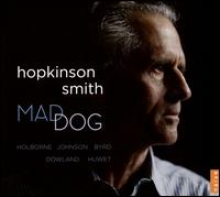 Mad Dog - Hopkinson Smith (flute)