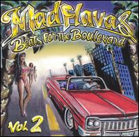 Mad Flavas: Beats for the Boulevard, Vol. 2 - Various Artists