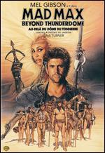 Mad Max Beyond Thunderdome - George Miller; George Ogilvie