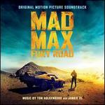 Mad Max : Fury Road [Original Soundtrack]