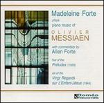 Madeleine Forte Plays Messiaen