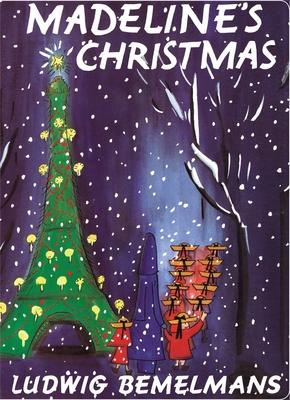 Madeline's Christmas - Bemelmans, Ludwig