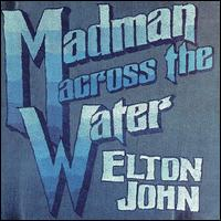 Madman Across the Water [2016 Remaster] - Elton John