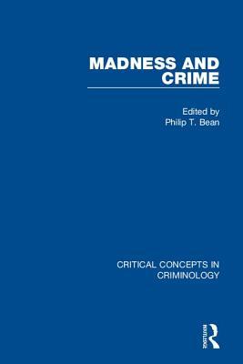 Madness and Crime - Bean, Philip (Editor)