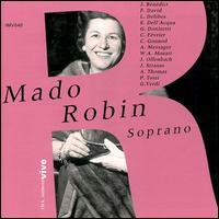 Mado Robin - Joachim Grandt (piano); Mado Robin (soprano)