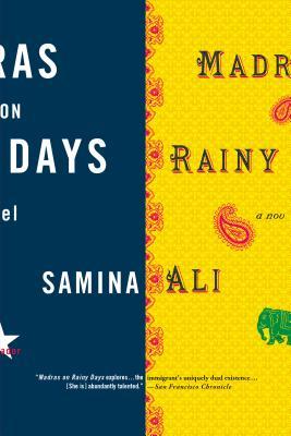 Madras on Rainy Days - Ali, Samina