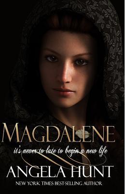 Magdalene - Hunt, Angela, Dr.