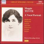 Maggie Teyte: A Vocal Portrait