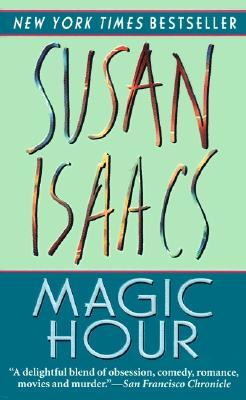 Magic Hour - Isaacs, Susan