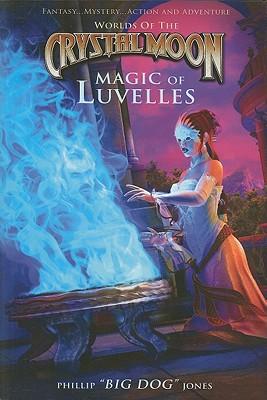 Magic of Luvelles - Jones, Phillip, Secretary