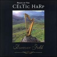 Magic of the Celtic Harp - Claire Hamilton