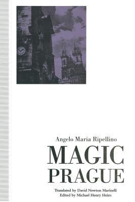 Magic Prague - Ripellino, Angelo Maria