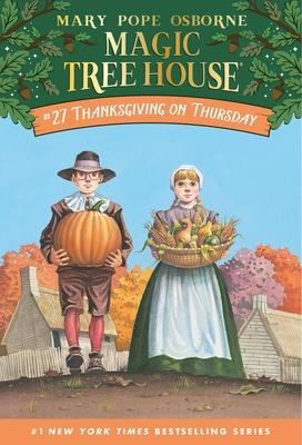 Magic Tree House # 27: Thanksgiving - Osborne, Mary Pope