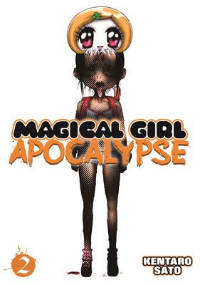 Magical Girl Apocalypse Vol. 2 - Sato, Kentaro