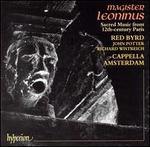 Magister Leoninus: Sacred Music from 12th Century Paris
