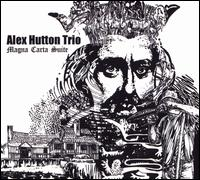 Magna Carta Suite - Alex Hutton Trio