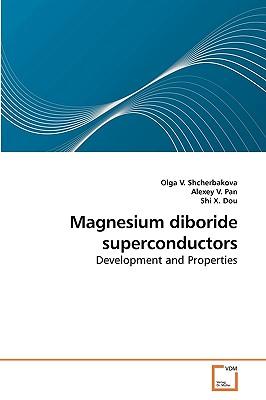 Magnesium Diboride Superconductors - Shcherbakova, Olga V