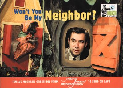 Magnetic Postcards: Won't You be My Neighbour? - Rogers, Fred