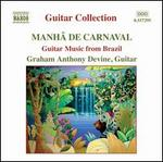 Mah� de Carnaval: Guitar Music from Brazil