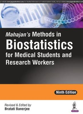 Mahajan's Methods in Biostatistics for Medical Students and Research Workers - Banerjee, Bratati (Editor)