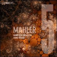 Mahler 5 - Michael Gast (horn); Minnesota Orchestra; Osmo Vänskä (conductor)