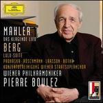 Mahler: Das Klagende Lied; Berg: Lulu-Suite